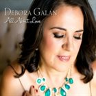 DEBORA GALAN All About Love album cover