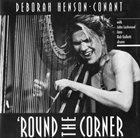 DEBORAH HENSON-CONANT 'Round the Corner album cover