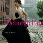 DEBORAH LATZ Toward Love album cover