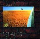 DEDALUS Pia Visione album cover