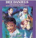 DEE DANIELS Dee Daniels, Trio Johan Clement : Close Encounters Of The Swinging' Kind album cover