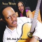 DEE STONE Stone / Wright : Live…from the Bedroom album cover