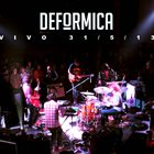 DEFÓRMICA En Vivo - Auditorio Oeste - 31​/​5​/​13 album cover