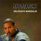 DELFEAYO MARSALIS Musashi album cover