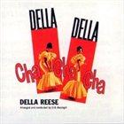 DELLA REESE Della Della Cha Cha Cha album cover