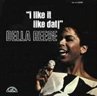 DELLA REESE I Like It Like Dat! album cover