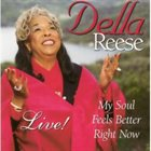 DELLA REESE My Soul Feels Better Right Now album cover