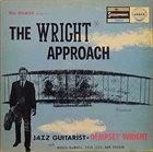 DEMPSEY WRIGHT Bill Holman Arranges Dempsey Wright : The Wright Approach album cover