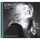 DENA DEROSE Live at Jazz Standard Volume I album cover