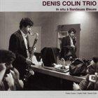 DENIS COLIN In Situ à Banlieues Bleues album cover