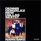DENNIS GONZÁLEZ Namesake album cover