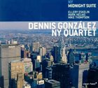 DENNIS GONZÁLEZ NY Midnight Suite album cover