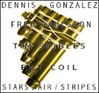 DENNIS GONZÁLEZ Stars / Air / Stripes album cover