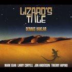 DENNIS HAKLAR Lizard's Tale album cover