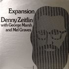 DENNY ZEITLIN Denny Zeitlin With George Marsh And Mel Graves : Expansion album cover