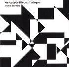 DEODATO Eumir Deodato / Os Catedráticos : Ataque album cover