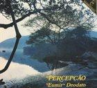 DEODATO Percepção album cover