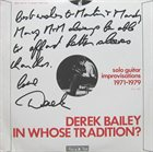 DEREK BAILEY In Whose Tradition? album cover