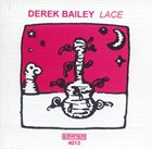 DEREK BAILEY Lace album cover