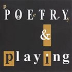 DEREK BAILEY Poetry & Playing album cover