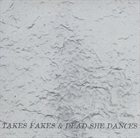 DEREK BAILEY Takes Fakes & Dead She Dances album cover
