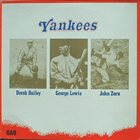 DEREK BAILEY Yankees (as Derek Bailey, George Lewis & John Zorn) album cover