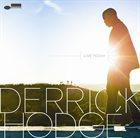 DERRICK HODGE Live Today album cover