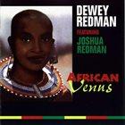 DEWEY REDMAN African Venus (aka Satin Doll) album cover