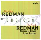 DEWEY REDMAN Choices album cover