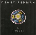 DEWEY REDMAN In London album cover