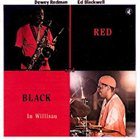 DEWEY REDMAN Red Black in Willisau (with Ed Blackwell) album cover