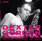 DEXTER GORDON 1962 : Two Days In August album cover