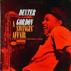 DEXTER GORDON A Swingin' Affair album cover