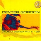 DEXTER GORDON Atlanta Georgia May 5, 1981 album cover