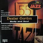 DEXTER GORDON Body and Soul: Dexter Gordon Quartet Live in Denmark 1967 album cover