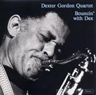 DEXTER GORDON Bouncin' with Dex album cover