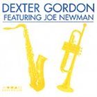 DEXTER GORDON Dexter Gordon Featuring Joe Newman album cover