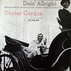 DEXTER GORDON Doin' Allright album cover
