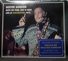 DEXTER GORDON Have No Fear, Dex Is Here album cover
