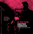 DEXTER GORDON In The Cave album cover