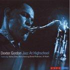DEXTER GORDON Jazz at Highschool album cover