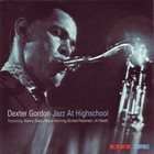 DEXTER GORDON Jazz at Highschool album cover