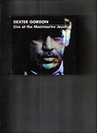 DEXTER GORDON Live at Montmartre Jazzhaus album cover