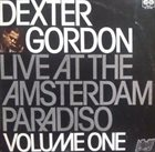 DEXTER GORDON Live At The Amsterdam Paradiso Volume I album cover