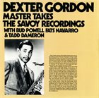 DEXTER GORDON Master Takes. The Savoy Recordings album cover