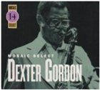 DEXTER GORDON Mosaic Select album cover