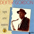 DEXTER GORDON Nights at the Keystone, Volume 2 album cover