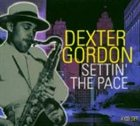 DEXTER GORDON Settin' the Pace album cover