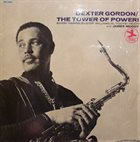 DEXTER GORDON The Tower of Power! album cover