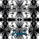 DIALECTICAL IMAGINATION The Angel and the Brute Sing Songs of Rapture album cover
